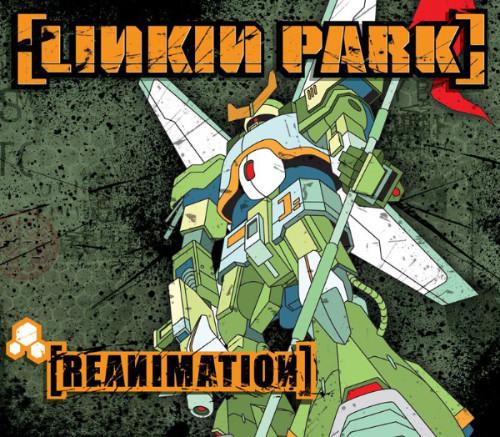 Reanimation ( 2002 ) - Linkin Park